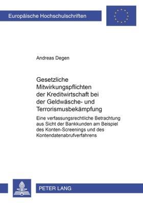 Degen | Gesetzliche Mitwirkungspflichten der Kreditwirtschaft bei der Geldwäsche- und Terrorismusbekämpfung | Buch | sack.de