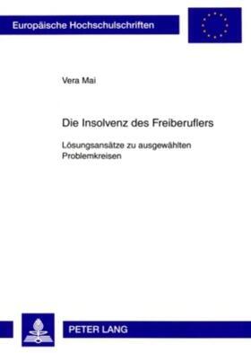 Mai   Die Insolvenz des Freiberuflers   Buch   sack.de