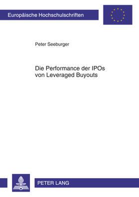 Seeburger | Die Performance der IPOs von Leveraged Buyouts | Buch | sack.de