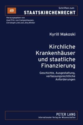 Makoski | Kirchliche Krankenhäuser und staatliche Finanzierung | Buch | sack.de