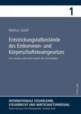 Gsödl | Entstrickungstatbestände des Einkommen- und Körperschaftsteuergesetzes | Buch
