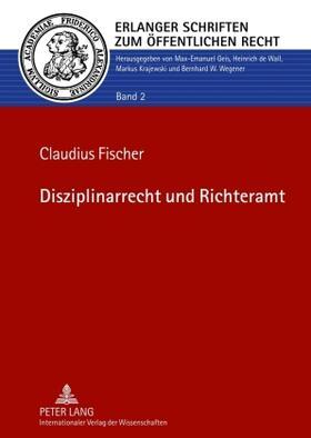 Fischer   Disziplinarrecht und Richteramt   Buch   sack.de