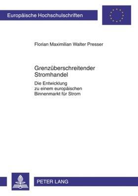Presser / Presser   Grenzüberschreitender Stromhandel   Buch   sack.de