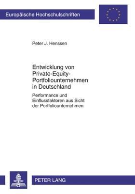 Henssen / Henssen | Entwicklung von Private-Equity-Portfoliounternehmen in Deutschland | Buch | sack.de