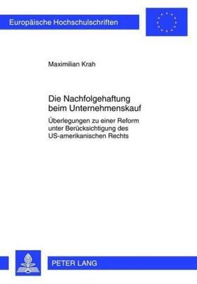 Krah | Die Nachfolgehaftung beim Unternehmenskauf | Buch | sack.de