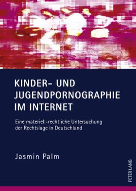 Palm | Kinder- und Jugendpornographie im Internet | Buch | sack.de