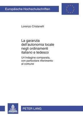 Cristanelli   La garanzia dell'autonomia locale negli ordinamenti italiano e tedesco   Buch   sack.de