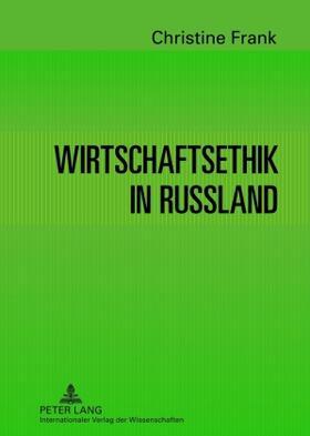 Frank | Wirtschaftsethik in Russland | Buch | sack.de