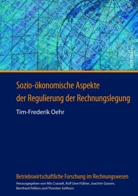 Oehr | Sozio-ökonomische Aspekte der Regulierung der Rechnungslegung | Buch | sack.de