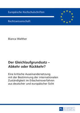Walther | Der Gleichlaufgrundsatz - Abkehr oder Rückkehr? | Buch | sack.de