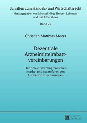 Moers | Dezentrale Arzneimittelrabattvereinbarungen | Buch | sack.de