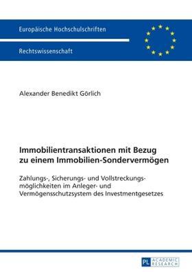 Görlich | Immobilientransaktionen mit Bezug zu einem Immobilien-Sondervermögen | Buch | sack.de