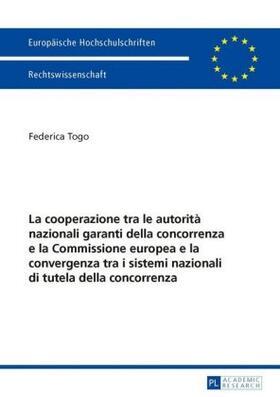 Togo | La cooperazione tra le autorità nazionali garanti della concorrenza e la Commissione europea e la convergenza tra i sistemi nazionali di tutela della concorrenza | Buch | sack.de