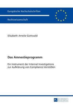 Gottwald | Das Amnestieprogramm | Buch | sack.de