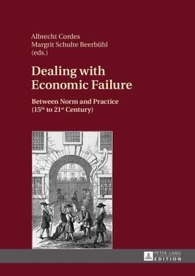 Cordes / Schulte Beerbühl   Dealing with Economic Failure   Buch   sack.de