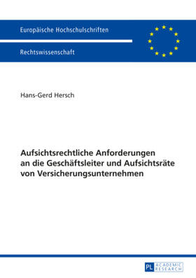 Hersch | Aufsichtsrechtliche Anforderungen an die Geschäftsleiter und Aufsichtsräte von Versicherungsunternehmen | Buch | sack.de