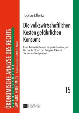 Effertz | Die volkswirtschaftlichen Kosten gefährlichen Konsums | Buch | sack.de