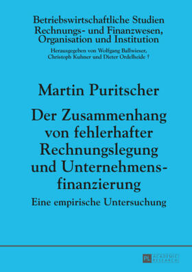 Puritscher   Der Zusammenhang von fehlerhafter Rechnungslegung und Unternehmensfinanzierung   Buch   sack.de