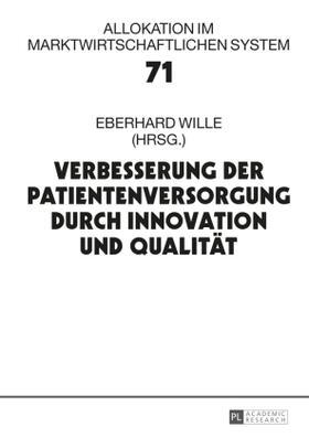 Wille   Verbesserung der Patientenversorgung durch Innovation und Qualität   Buch   sack.de