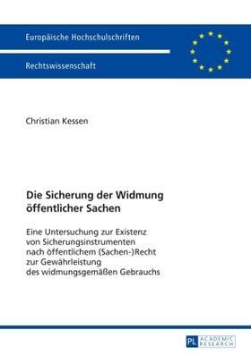 Kessen | Die Sicherung der Widmung öffentlicher Sachen | Buch | sack.de