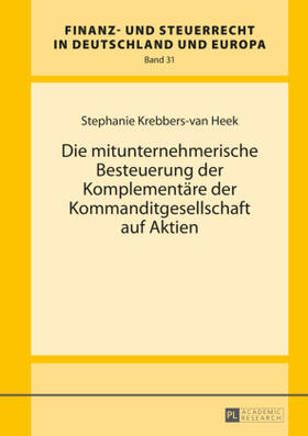 Krebbers-van Heek | Die mitunternehmerische Besteuerung der Komplementäre der Kommanditgesellschaft auf Aktien | Buch