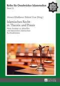 Ucar / Khalfaoui    Islamisches Recht in Theorie und Praxis   Buch    Sack Fachmedien