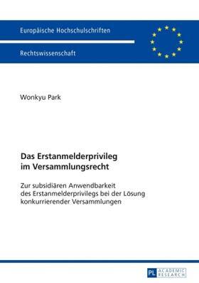 Park   Das Erstanmelderprivileg im Versammlungsrecht   Buch   sack.de