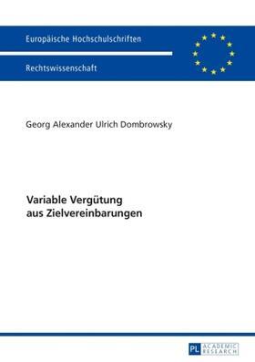 Dombrowsky | Variable Vergütung aus Zielvereinbarungen | Buch | sack.de