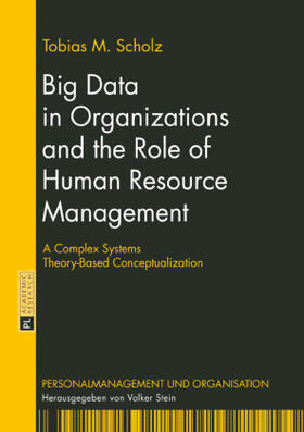 Scholz | Big Data in Organizations and the Role of Human Resource Management | Buch | sack.de