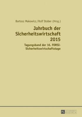 Makowicz / Stober   Jahrbuch der Sicherheitswirtschaft 2015   Buch   sack.de