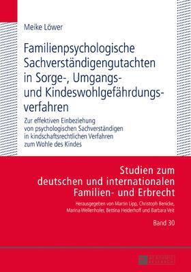 Löwer   Familienpsychologische Sachverständigengutachten in Sorge-, Umgangs- und Kindeswohlgefährdungsverfahren   Buch   sack.de