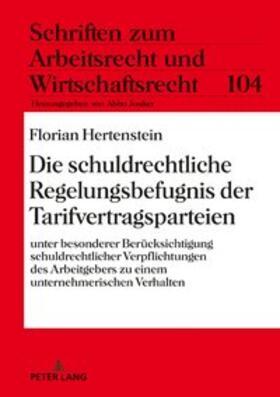 Hertenstein | Die schuldrechtliche Regelungsbefugnis der Tarifvertragsparteien | Buch | sack.de
