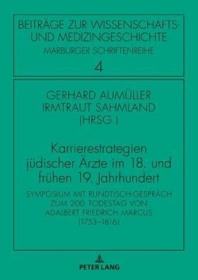 Aumüller / Sahmland   Karrierestrategien jüdischer Ärzte im 18. und frühen 19. Jahrhundert   Buch   sack.de