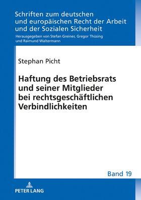 Picht | Haftung des Betriebsrats und seiner Mitglieder bei rechtsgeschäftlichen Verbindlichkeiten | Buch | sack.de