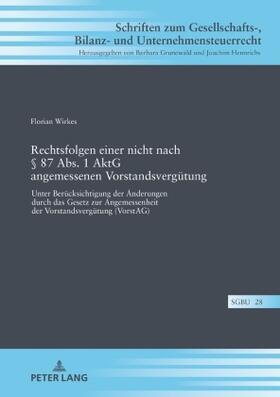 Wirkes | Rechtsfolgen einer nicht nach 87 Abs. 1 AktG angemessenen Vorstandsvergütung | Buch | sack.de