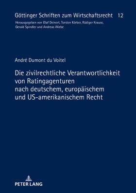 Dumont du Voitel | Die zivilrechtliche Verantwortlichkeit von Ratingagenturen nach deutschem, europäischem und US-amerikanischem Recht | Buch | sack.de
