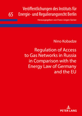 Kobadze | Regulation of Access to Gas Networks in Russia in Comparison with the Energy Law of Germany and the EU | Buch | sack.de