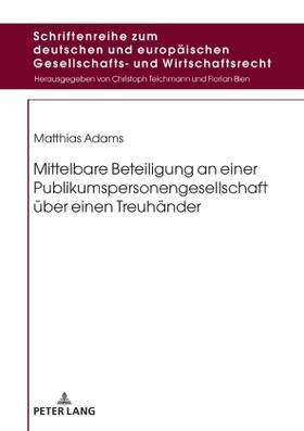 Adams   Mittelbare Beteiligung an einer Publikumspersonengesellschaft über einen Treuhänder   Buch   sack.de