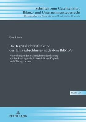 Schaub | Die Kapitalschutzfunktion des Jahresabschlusses nach dem BilMoG | Buch | sack.de
