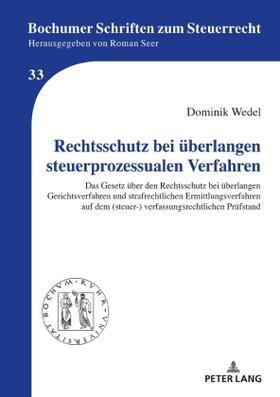 Wedel   Rechtsschutz bei überlangen steuerprozessualen Verfahren   Buch   sack.de