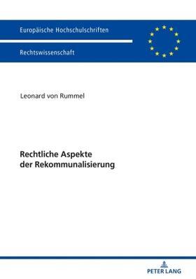 Rummel | Rechtliche Aspekte der Rekommunalisierung | Buch | sack.de