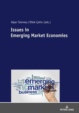 Sönmez / Çetin | Issues in Emerging Market Economies | Buch | sack.de