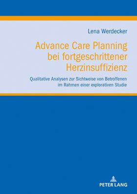 Werdecker | Advance Care Planning bei fortgeschrittener Herzinsuffizienz | Buch | sack.de