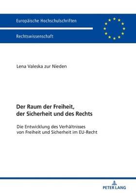 Nieden | Der Raum der Freiheit, der Sicherheit und des Rechts | Buch | sack.de
