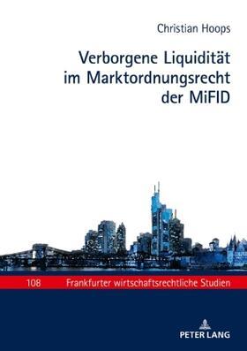 Hoops | Verborgene Liquidität im Marktordnungsrecht der MiFID | Buch | sack.de
