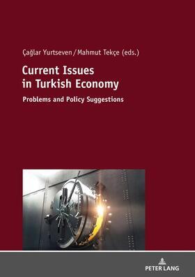 Tekce / Yurtseven | Current Issues in Turkish Economics | Buch | sack.de