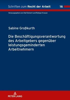 Großkurth   Die Beschäftigungsverantwortung des Arbeitgebers gegenüber leistungsgeminderten Arbeitnehmern   Buch   sack.de
