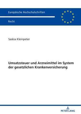 Kleinpeter | Umsatzsteuer und Arzneimittel im System der gesetzlichen Krankenversicherung | Buch | sack.de