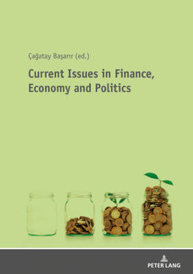 Basarir | Current Issues in Finance, Economy and Politics | Buch | sack.de