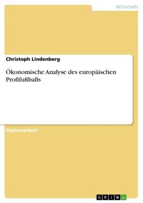 Ökonomische Analyse des europäischen Profifußballs   Buch   sack.de